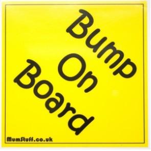 Bump on Baord car safety sign