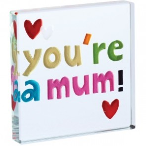 Youre a Mum Mini Token