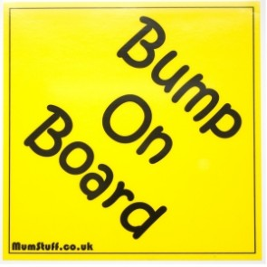 Bump on Baord car safety sign