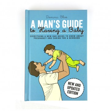 A Man's Guide to Having a Baby